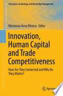 Innovation Human Capital And Trade Competitiveness