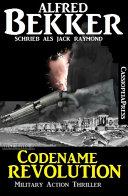 Codename Revolution Military Action Thriller