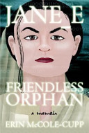Jane_e, Friendless Orphan