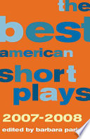 The Best American Short Plays  2007 2008