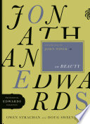 Jonathan Edwards on Beauty It Resides In Expected And Unexpected