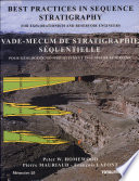 Best Practices in Sequence Stratigraphy For Explorationists and Reservoir Engineers