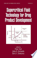 Supercritical Fluid Technology for Drug Product Development