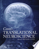 Conn s Translational Neuroscience