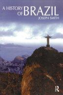 A History of Brazil