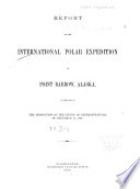 Report of the International Polar Expedition to Point Barrow, Alaska: Orders and instructions