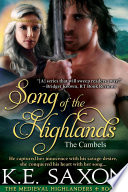 Song of the Highlands  A Family Saga   Adventure Romance   The Medieval Highlanders Book 4