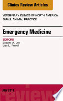 Emergency Medicine An Issue Of Veterinary Clinics Small Animal Practice  book