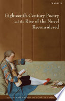 Eighteenth Century Poetry and the Rise of the Novel Reconsidered