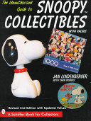 The Unauthorized Guide to Snoopy Collectibles