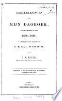 Aantekeningen uit mijn dagboek, gehouden gedurende de jaren 1858-1861, op verscheiden togten aan boord van Zr. Ms. fregat De Evertsen