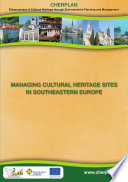 Managing Cultural Heritage Sites In Southeastern Europe book