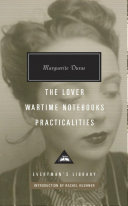 The Lover, Wartime Writings, Practicalities