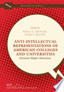 Anti-Intellectual Representations of American Colleges and Universities