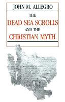 The Dead Sea Scrolls And The Christian Myth