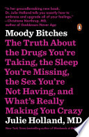 Moody Bitches