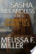 The Sasha Mccandless Series Volume 4 Books 8 10 5
