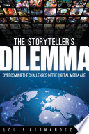 The Storyteller s Dilemma