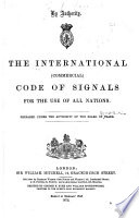 The International Commercial Code Of Signals For The Use Of All Nations
