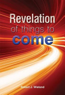 Revelation of Things to Come