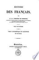 Histoire des francais par J  C  L  Simonde de Sismondi