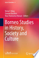 Borneo Studies In History Society And Culture
