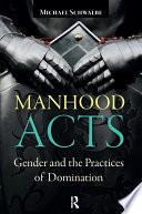 Manhood Acts