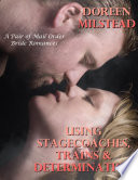Using Stagecoaches Trains Determination A Pair Of Mail Order Bride Romances