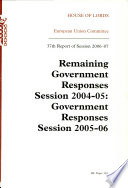 Remaining Government responses session 2004 05