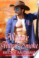 Where There s Smoke  The Cowboy Way