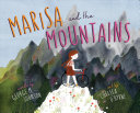 Marisa and the Mountains