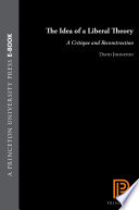 The Idea Of A Liberal Theory : criticized in recent years from both...