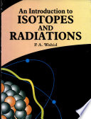 An Introduction to Isotopes and Radiations