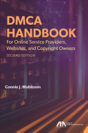 DMCA Handbook For Online Service Providers, Websites, And Copyright Owners : website owners, content creators, and copyright...