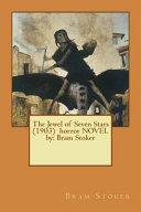 The Jewel of Seven Stars  1903  Horror Novel by
