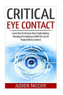 Critical Eye Contact