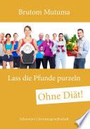 Lass die Pfunde purzeln – ohne Diät