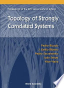 Topology of Strongly Correlated Systems