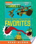 Teenage Mutant Ninja Turtles Favorites  Teenage Mutant Ninja Turtles