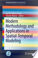 Modern Methodology and Applications in Spatial Temporal Modeling