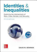 Identities and Inequalities  Exploring the Intersections of Race  Class  Gender    Sexuality