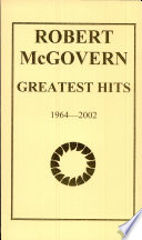 Robert McGovern Greatest Hits Mcgovern Part Of The Invitational National Archive Poets