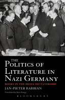 The Politics Of Literature In Nazi Germany : politics in nazi germany and of the...