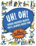 Uh  Oh  Passover Haggadah