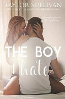 The Boy I Hate by Taylor Sullivan