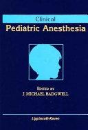 Clinical Pediatric Anesthesia