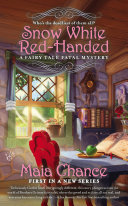 Snow White Red-Handed : about making quick changes and even...