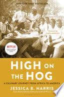High On The Hog book