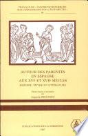 Autour des parentés en Espagne aux XVIe et XVIIe siècles
