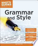 Idiot s Guides  Grammar and Style
